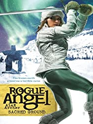 Sacred Ground (Rogue Angel Book 23)