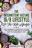 The Intermittent Fasting 16/8 Lifestyle & The