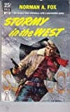 Stormy in the West, Norman A. Fox, 0671648187