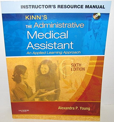 Kinns The Administrative Medical Assistant: An Applied Learning Approach(Instructors Resource Manual) Alexandra P. Young