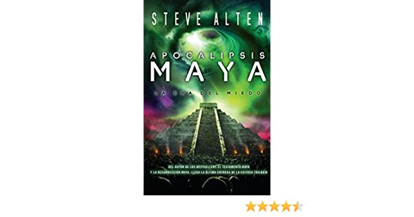 Apocalipsis maya (Spanish Edition): Steve Alten: 9780307743497: Amazon.com: Books
