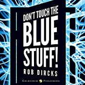 Don't Touch the Blue Stuff!: Where the Hell is Tesla?, Book 2 | Rob Dircks