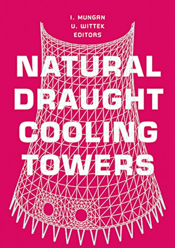 Natural Draught Cooling Towers: Proceedings of the Fifth International Symposium on Natural Draught Cooling Towers, Istanbul, Turkey, 20-22 May 2004 ()