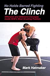The Clinch (No Holds Barred Fighting) (No Holds Barred Fighting series)