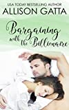Bargaining with the Billionaire: Honeybrook Love, Inc. Novel Three