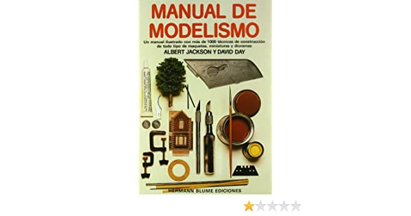 Manual de Modelismo (Spanish Edition): Day Jackson: 9788487756047: Amazon.com: Books