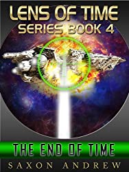 The End of Time (Lens of Time Book 4) (English Edition)