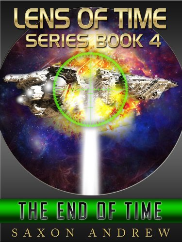 The End of Time (Lens of Time Book - Lenses Empire