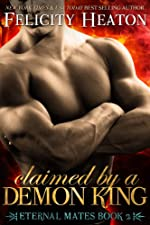Claimed by a Demon King (Eternal Mates Paranormal Romance Series Book 2)