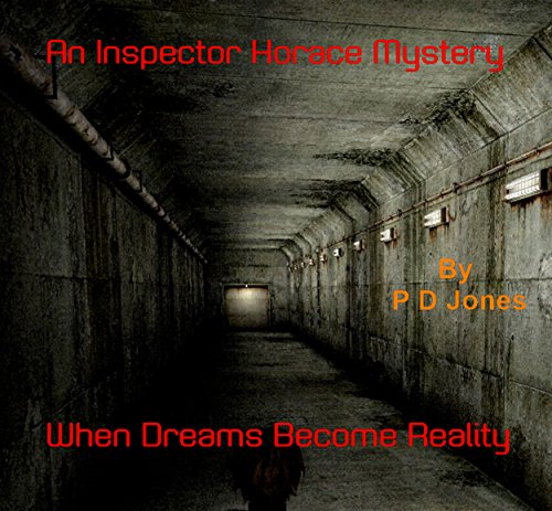 An Inspector Horace Mystery - When Dreams Become Reality (Scarf Subway)