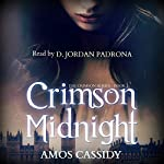 Crimson Midnight: The Crimson Series, Book 1 | Amos Cassidy