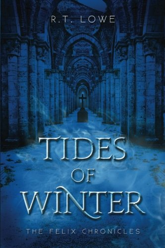Download Tides Of Winter (The Felix Chronicles) (Volume 3) pdf epub