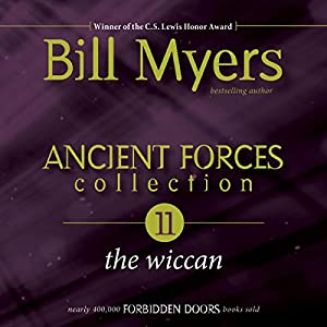 Ancient Forces Collection: The Wiccan Audiobook