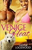 Venice Heat, Tressie Lockwood, 1627620095