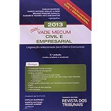 Mini Vade Mecum Civil e Empresarial 2013: Legislacao Selecionada Para Oab e Concursos