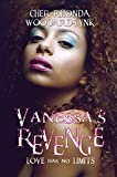 Vanessa's Revenge