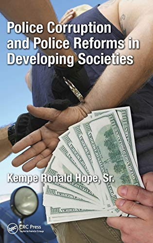 Search : Police Corruption and Police Reforms in Developing Societies