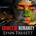 Crimes of Humanity | Lynn D. Fausett