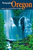 img - for Photographing Oregon (Phototripsusa) by Greg Vaughn (2009-04-02) book / textbook / text book