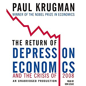 The Return of Depression Economics and the Crisis of 2008 Audiobook