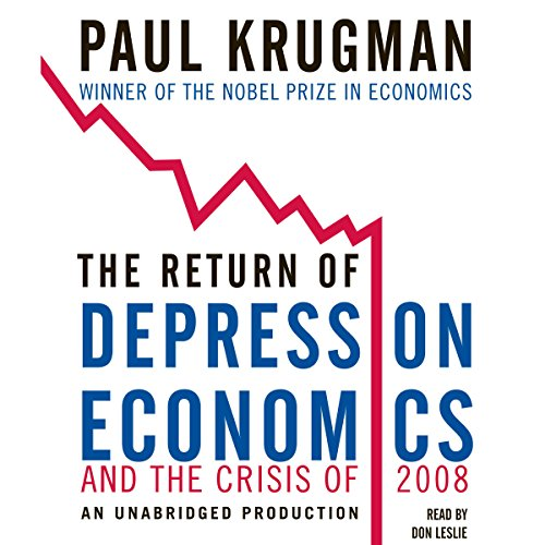 The Return of Depression Economics and the Crisis of 2008 by Random House Audio