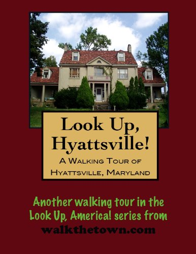 A Walking Tour of Hyattsville, Maryland (Look Up, America!)