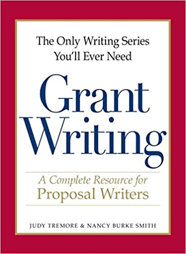 The Only Writing Series You'll Ever Need - Grant Writing: A