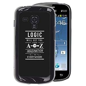 A-type Arte & diseño plástico duro Fundas Cover Cubre Hard Case Cover para Samsung Galaxy S Duos S7562 (Logic A To Z Imagination Freedom Text)