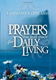Prayers That Avail Much for Daily Living, Germaine Copeland, 159185718X