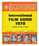 img - for International Film Guide, 1970 book / textbook / text book