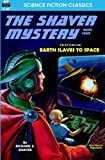 Shaver Mystery, The, Book Four