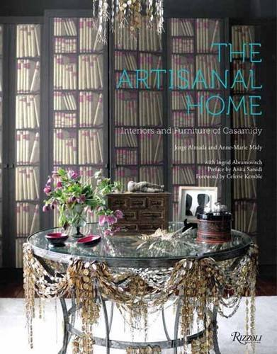 The Artisanal Home: Interiors and Furniture of Casamidy
