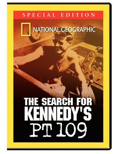 National Geographic - The Search For Kennedy's PT-109 (Special Edition)
