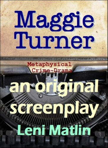 Maggie Turner - Psychic Crime Solver - an original screenplay