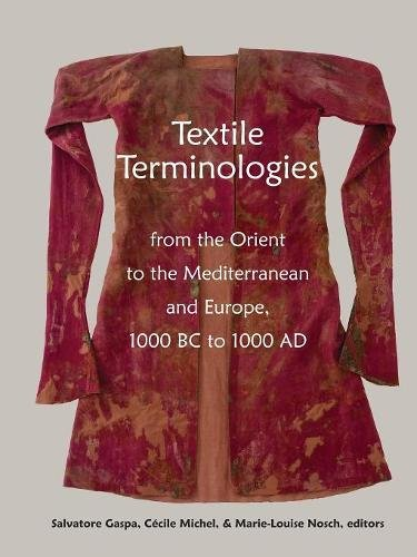 Download Textile Terminologies from the Orient to the Mediterranean and Europe, 1000 BC to 1000 AD pdf
