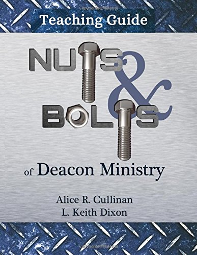 Download Nuts and Bolts of Deacon Ministry: Teaching Guide PDF