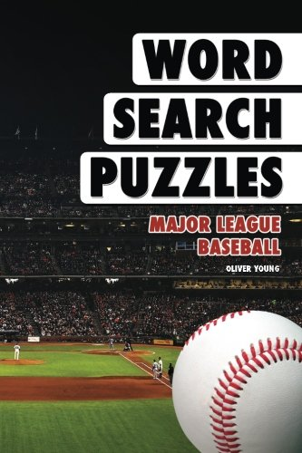 Word Search Puzzles: Major League Baseball (Word Search Books for Adults) (Volume 3)