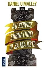 The rook : au service surnaturel de Sa Majesté