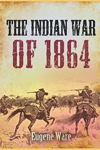 Download The Indian War of 1864 PDF