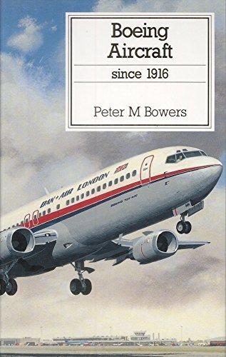 - Boeing Aircraft Since 1916 (Putnam Aviation Series)