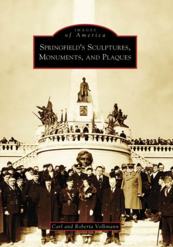 springfield-s-sculptures-monuments-and-plaques-images-of-america-illinois