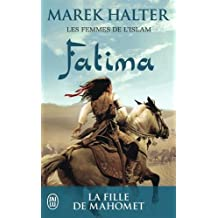 FEMMES DE L'ISLAM (LES) T.02 : FATIMA