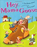 Hey, Mama Goose, Jane Breskin Zalben, 0525470972