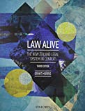 Law Alive: The New Zealand Legal System in Context, Grant Morris, 0195585240