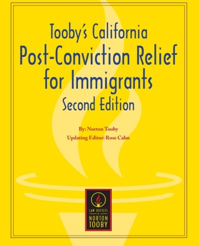 Tooby's California Post-Conviction Relief for Immigrants