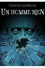 Un homme bien (histoire de vampire) (French Edition) Kindle Edition