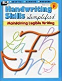 Handwriting Skills Simplified: Maintaining Legible Writing, Level F (Grade 6)