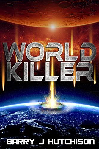 World Killer: A Sci-Fi Action Adventure Novel ()