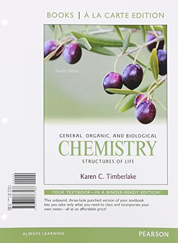 General  Organic  And Biological Chemistry  Structures Of Life  Books Ala Carte Edition   Modified Masteringchemistry With Pearson Etext    Valuepack     Chemistry  Structures Of Life Package