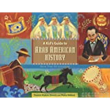 A Kid's Guide to Arab American History: More Than 50 Activities (A Kid's Guide series)